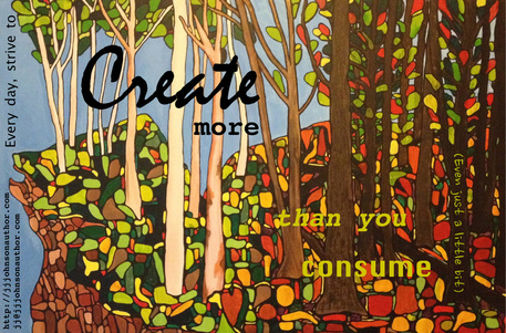 Free Create More than You Consume Magnet :: J.J. Johnson, Author ::